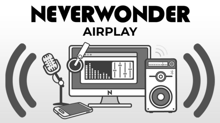 Neverwonder on the Radio / Airplay