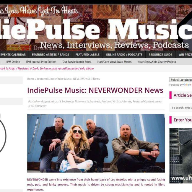 IndiePulse Music - NEVERWONDER News - 26 AUG 2018
