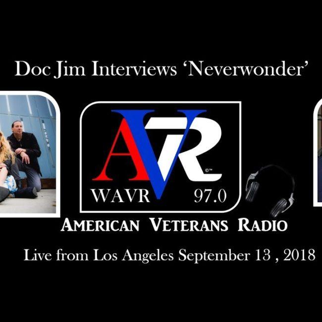 NEVERWONDER Interview with Doc Jim on American Veterans Radio - 13 SEP 2018