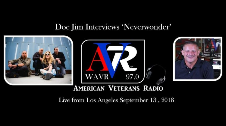 NEVERWONDER Interview with Doc Jim on American Veterans Radio - 13 SEP 2018
