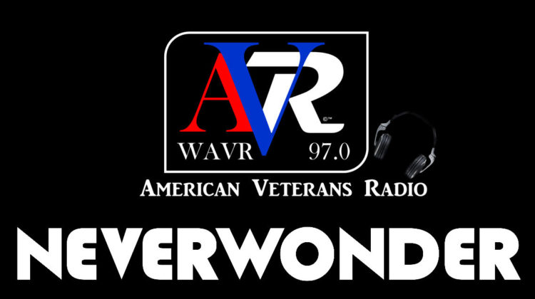 Neverwonder on American Veterans Radio WAVR 97.0
