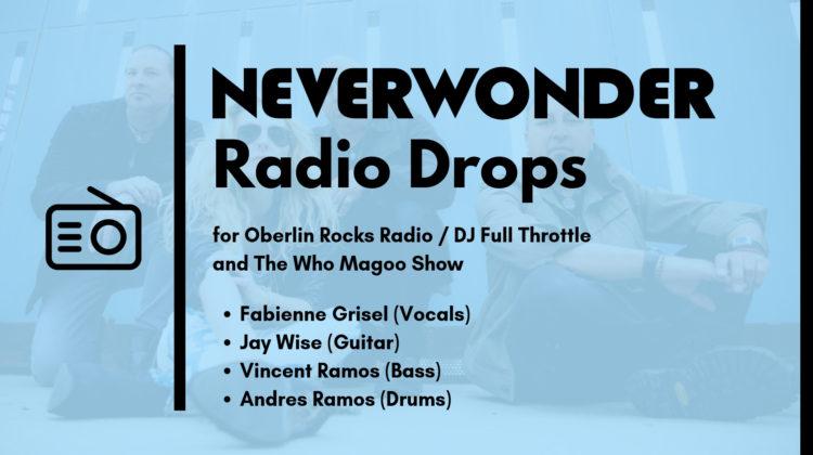 Neverwonder Radio Drops - NOV 2018