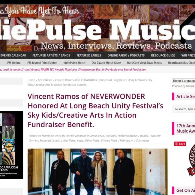 IndiePulse Music: Vincent Ramos of NEVERWONDER Honored At Long Beach Unity Festival - 28 MAR 2019