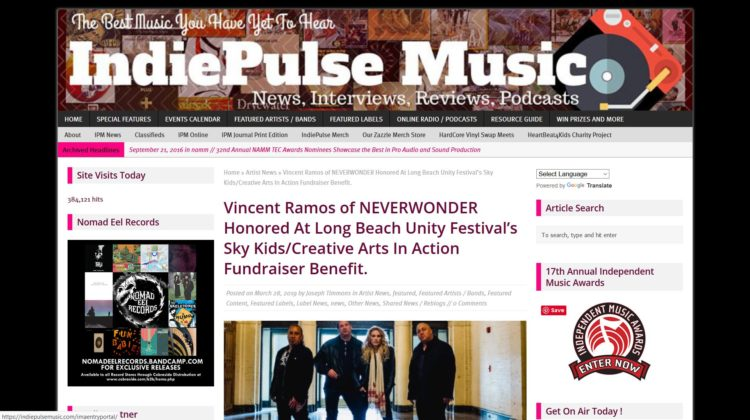 IndiePulse Music: Vincent Ramos of NEVERWONDER Honored At Long Beach Unity Festival - 28 MAR 2019