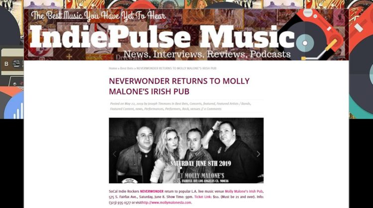 IdiePulse Music-NEVERWONDER-Molly Malone's Show-22 MAY 2019