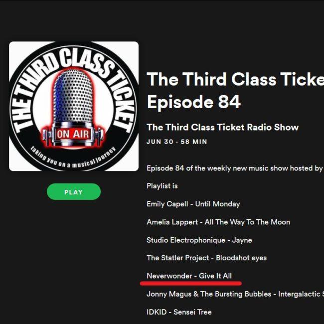Third Class Ticket Radio Show-Neverwonder-30 JUN 2019