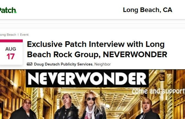 Patch: Exclusive Interview with Long Beach Rock Group NEVERWONDER - 06 AUG 2019