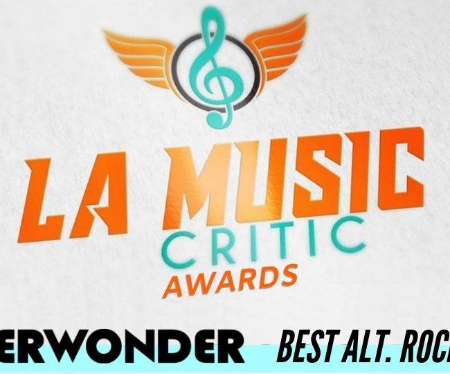 LA Music Critic Awards Winner - NEVERWONDER - Best Alt. Rock Band 2019